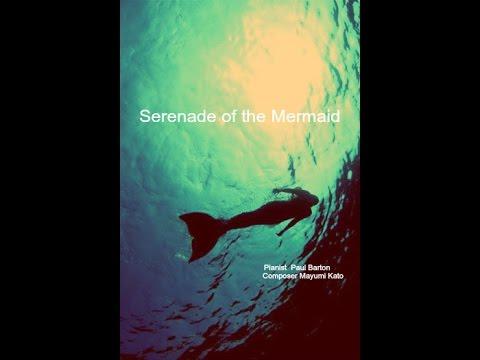 Serenade of the Mermaid by Mayumi Kato