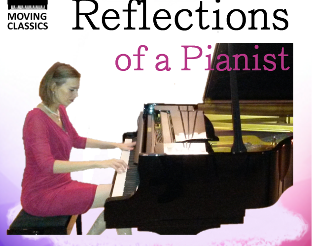 """Reflections of a Pianist"" Podcast by Anna Sutyagina, Moving Classics"
