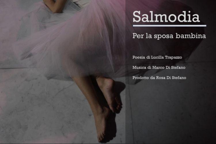 Salmodia - Lullaby for a child bride (ninna nanna per la sposa bambina)