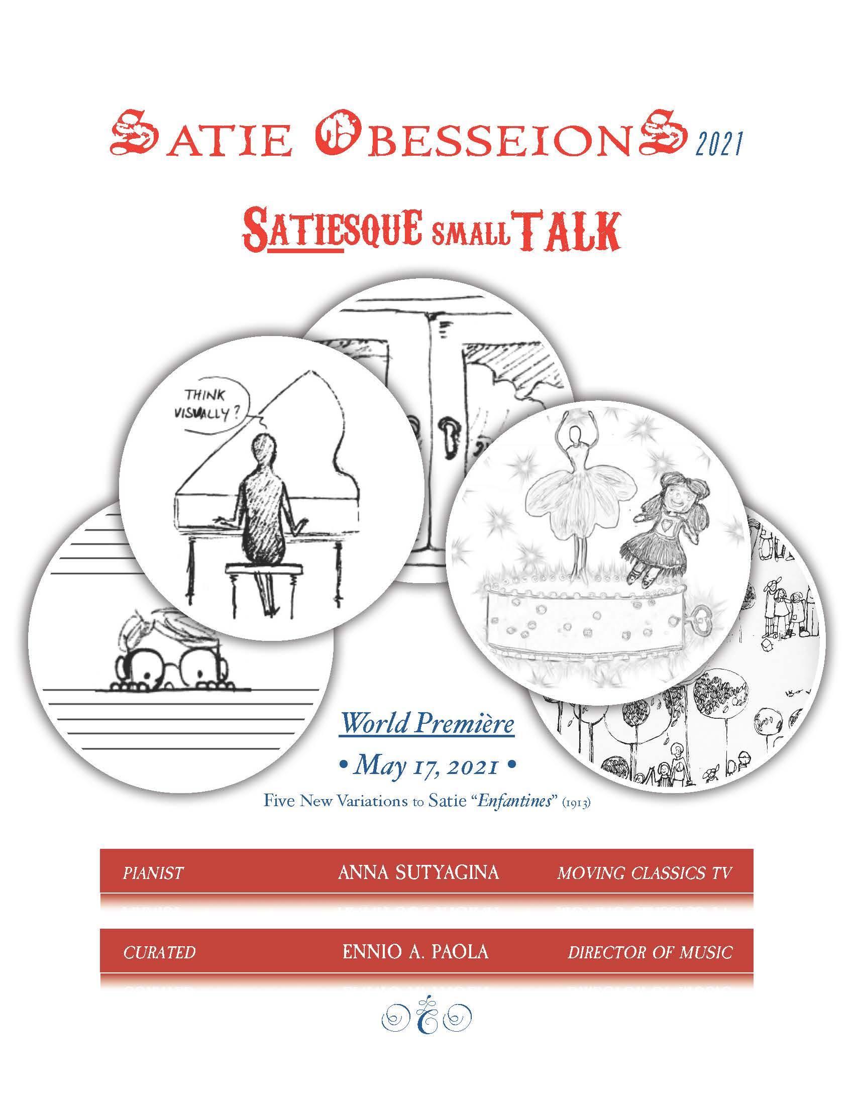 SatiE ObsessionS 2021: Satiesque smallTALK