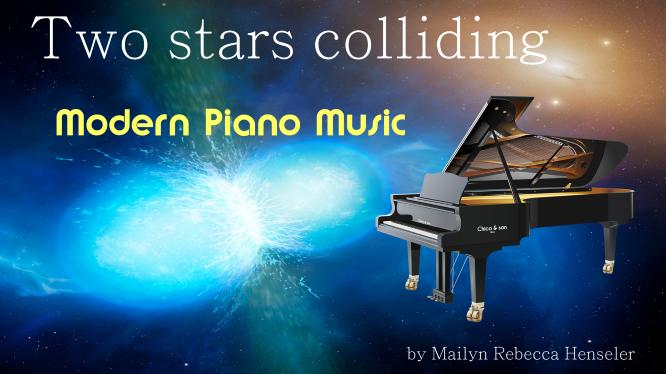 Mailyn Rebecca Henseler - Two Stars Colliding