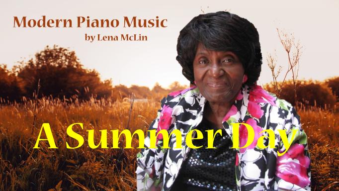 Lena McLin - A Summer Day