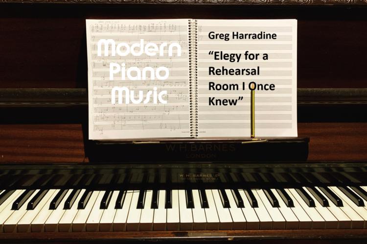 Greg Harradine - Elegy for a Rehearsal Room I Once Knew